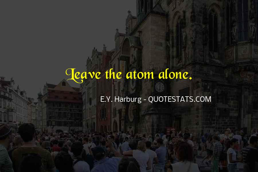 Harburg Quotes #1757639