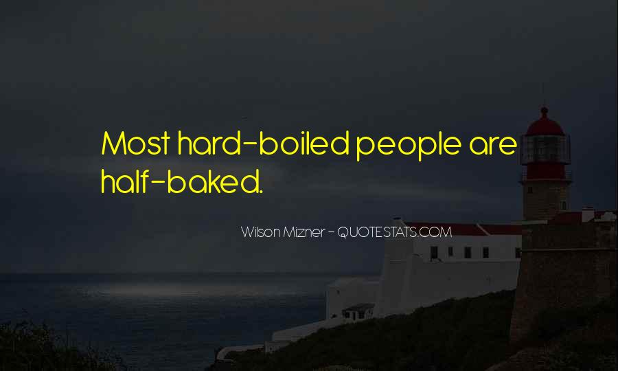Hard Boiled Quotes #931519