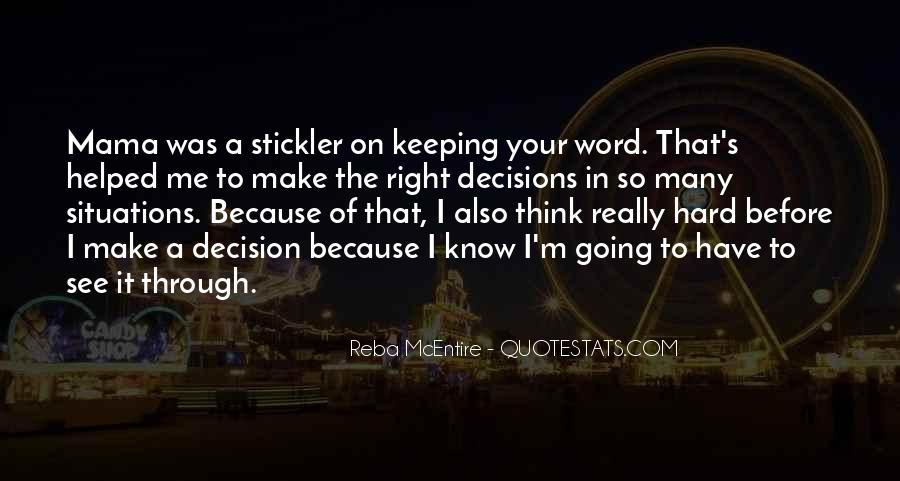 Hard Decision Quotes #1079235