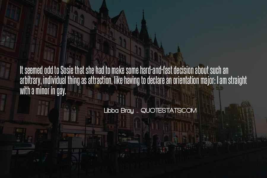 Hard Decision Quotes #1533621