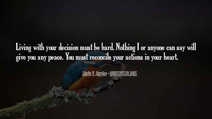 Hard Decision Quotes #1678915