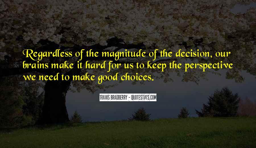 Hard Decision Quotes #1716032