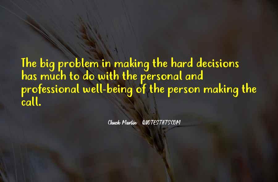 Hard Decision Quotes #1778862