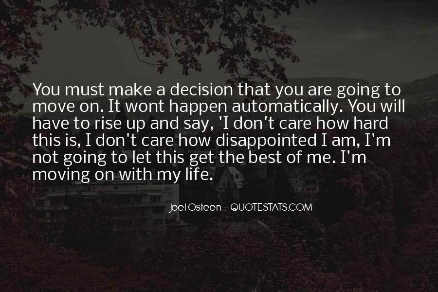 Hard Decision Quotes #1829597