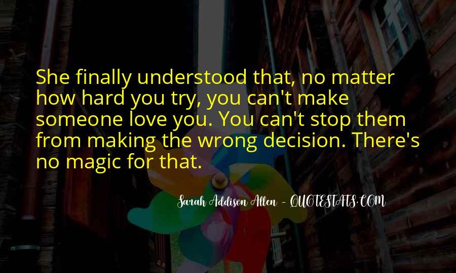 Hard Decision Quotes #316298