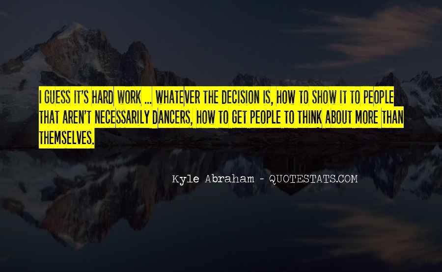 Hard Decision Quotes #361588