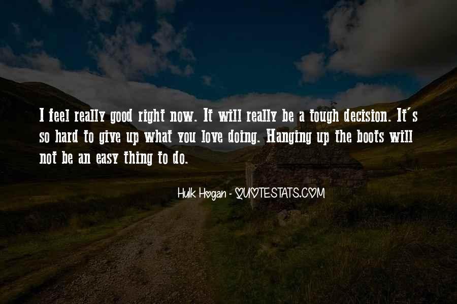 Hard Decision Quotes #383875