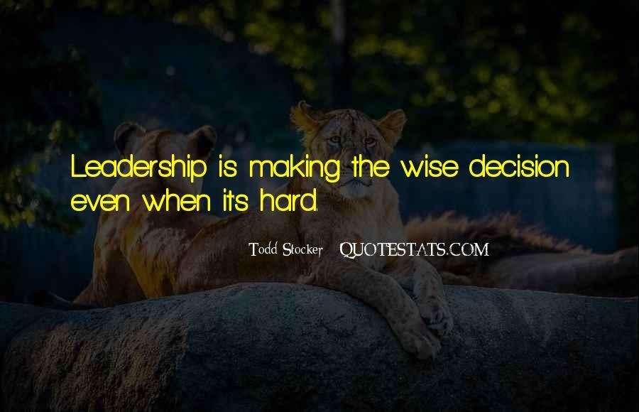 Hard Decision Quotes #546190
