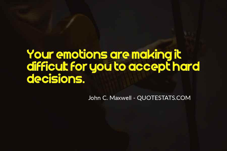 Hard Decision Quotes #550852