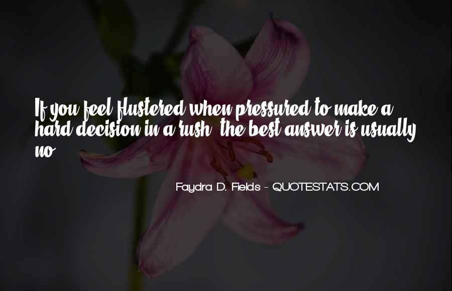 Hard Decision Quotes #634539