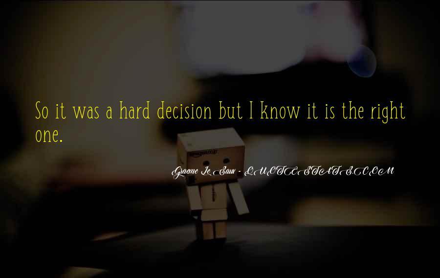 Hard Decision Quotes #654516
