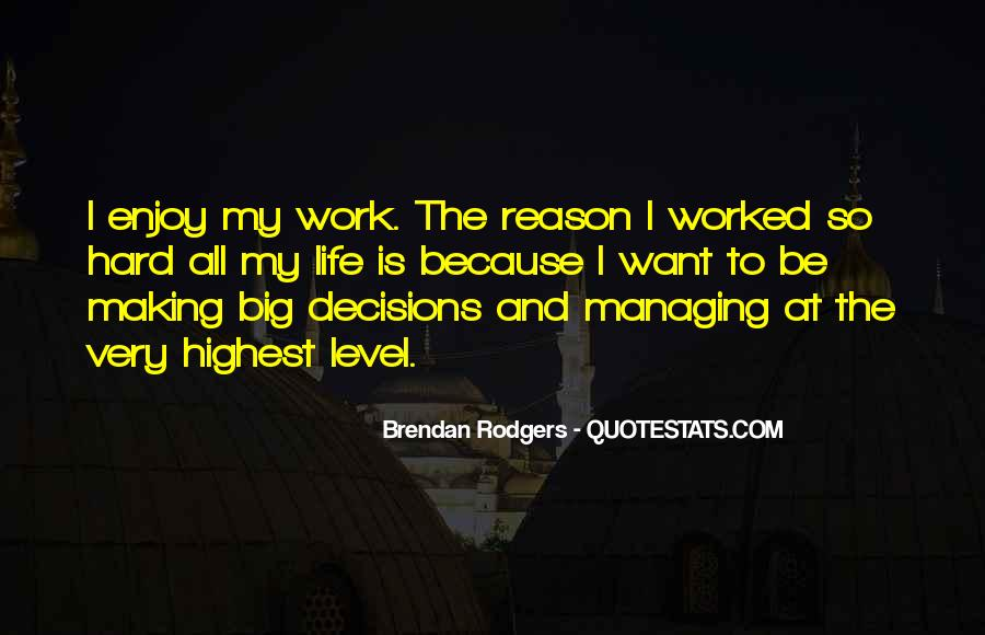 Hard Decision Quotes #666546