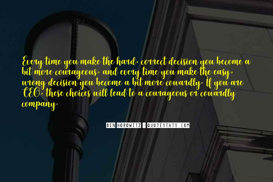 Hard Decision Quotes #747768