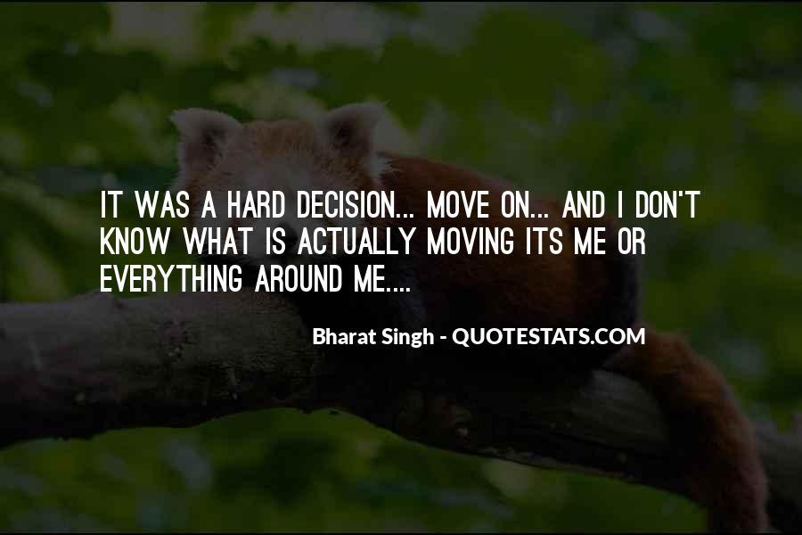Hard Decision Quotes #752945