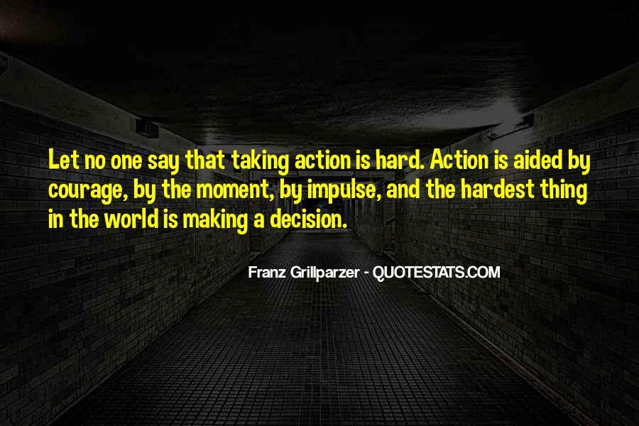 Hard Decision Quotes #988276