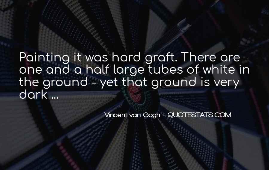 Hard Graft Quotes #490348
