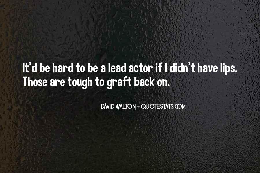 Hard Graft Quotes #735488