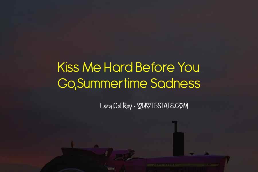 Hard Kiss Quotes #1308150