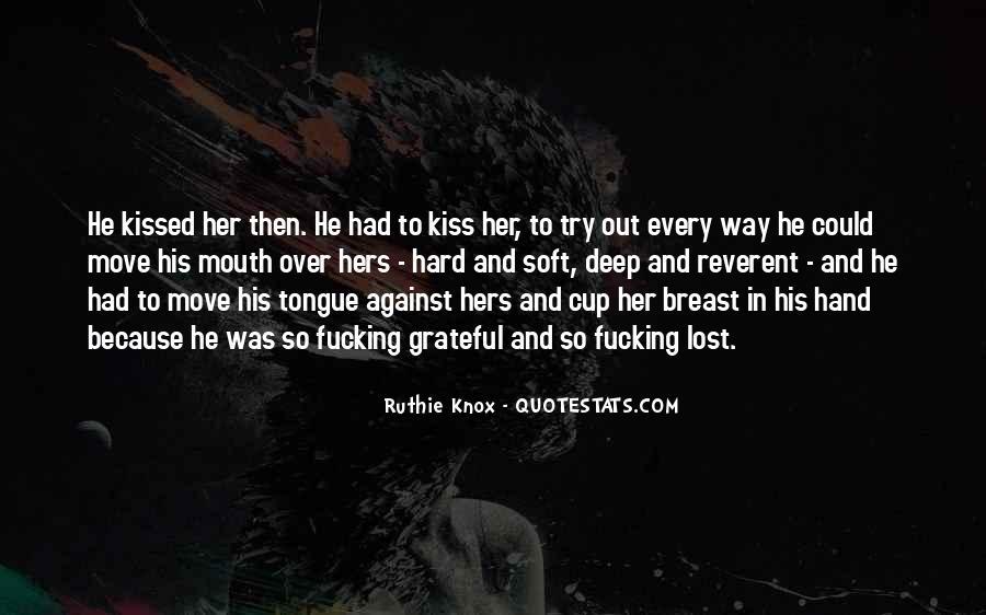 Hard Kiss Quotes #1667829