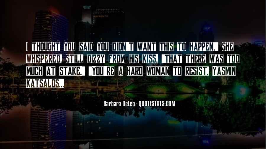 Hard Kiss Quotes #1741343