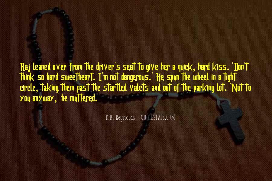 Hard Kiss Quotes #1765504