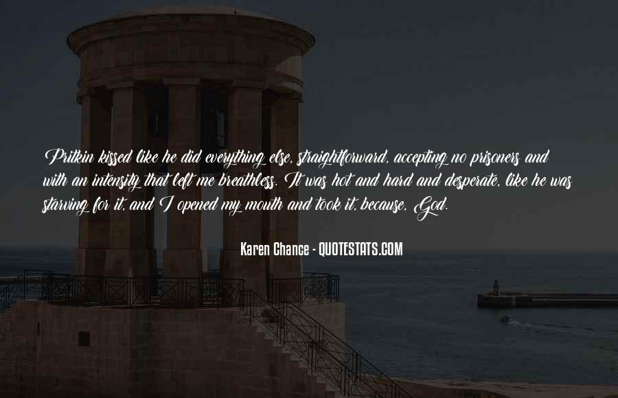 Hard Kiss Quotes #179169