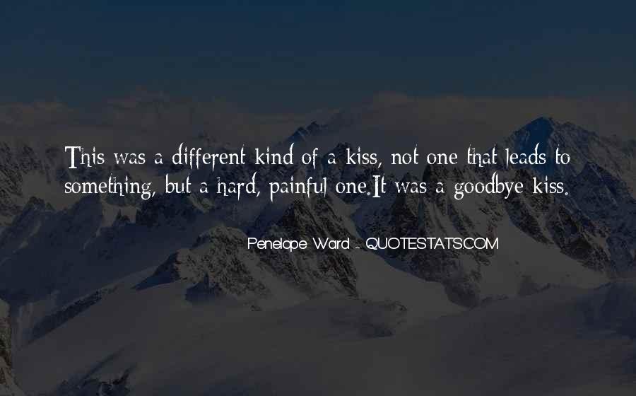 Hard Kiss Quotes #278139