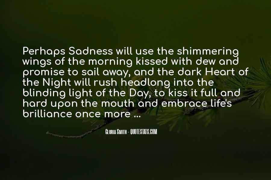 Hard Kiss Quotes #670063