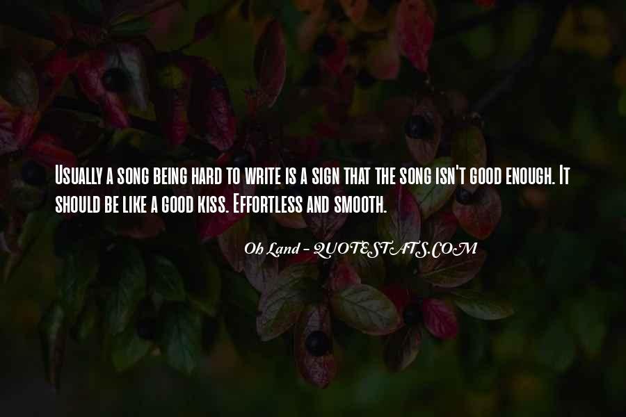 Hard Kiss Quotes #882153