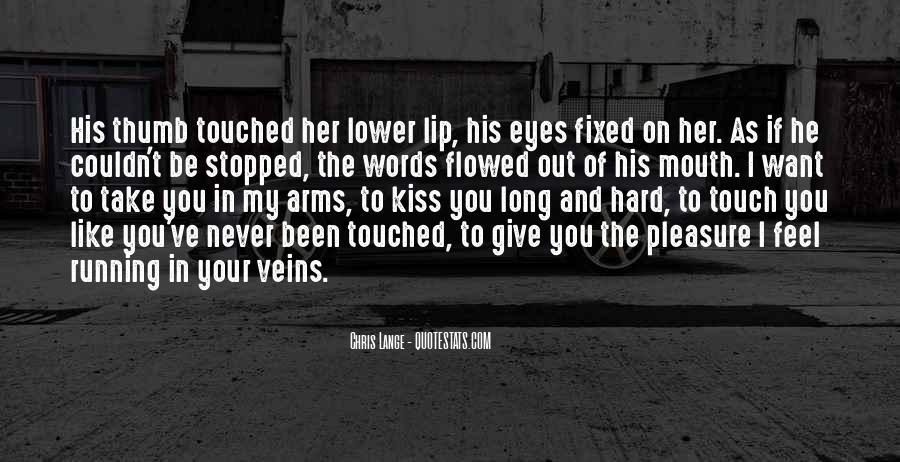 Hard Kiss Quotes #905821