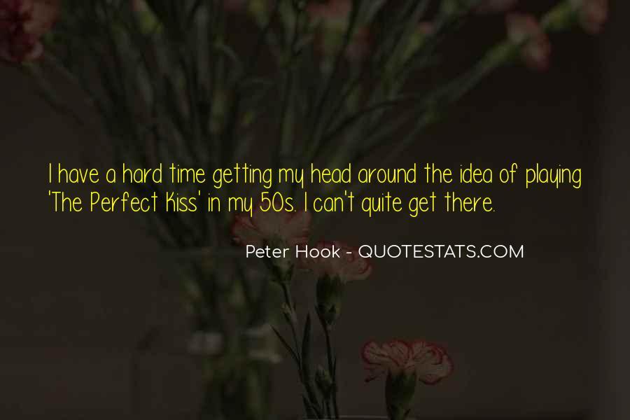 Hard Kiss Quotes #981828