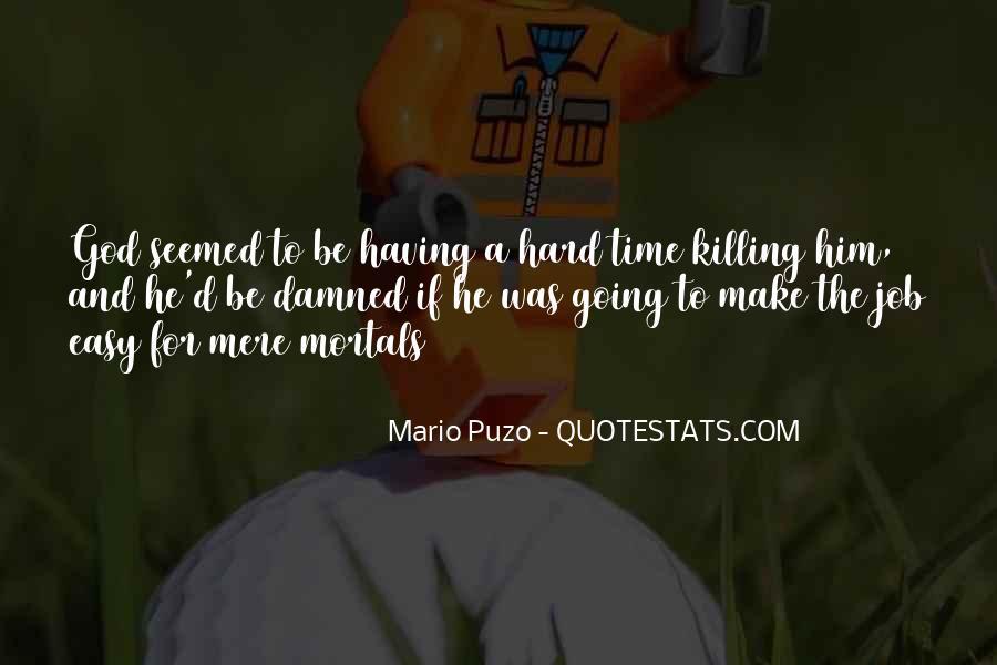 Hard Life God Quotes #1013717