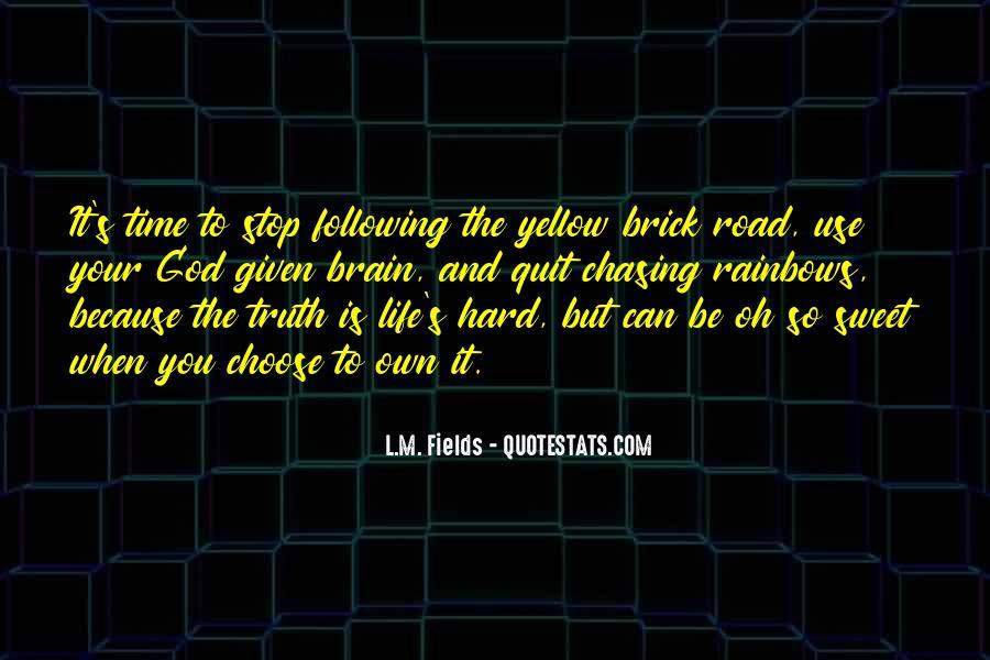 Hard Life God Quotes #1169508