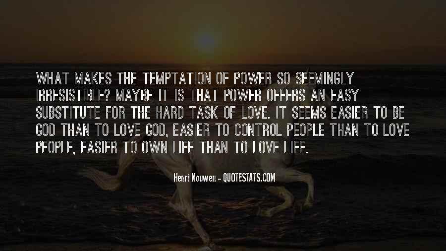 Hard Life God Quotes #119641