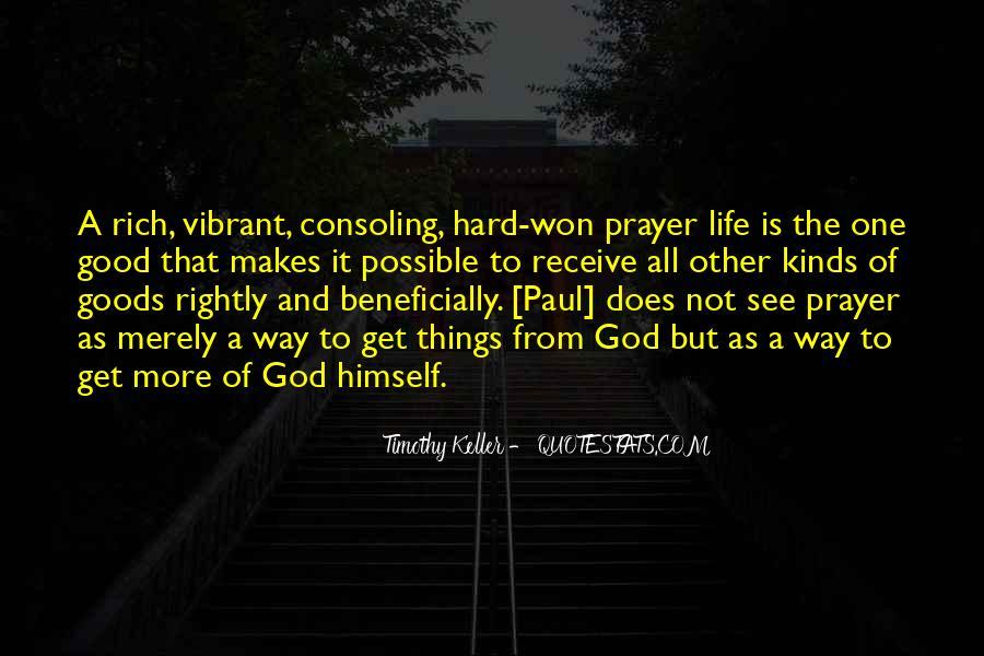 Hard Life God Quotes #1209056