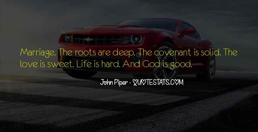 Hard Life God Quotes #1211358
