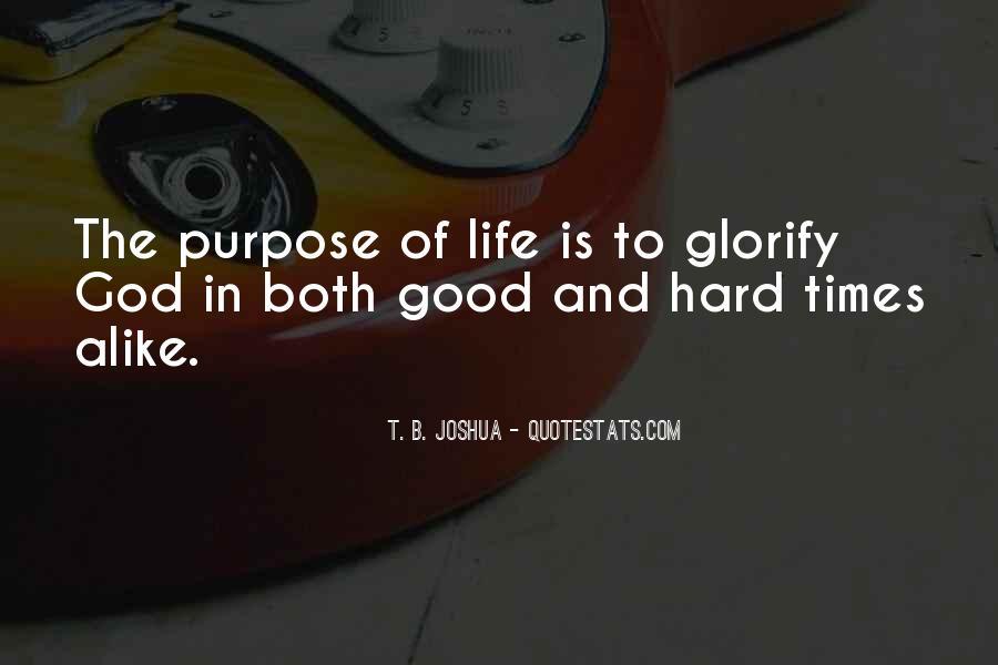 Hard Life God Quotes #1244921