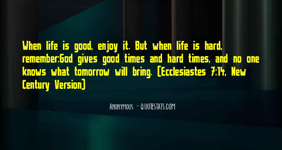 Hard Life God Quotes #125704