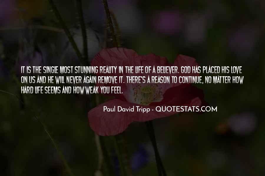 Hard Life God Quotes #1427257