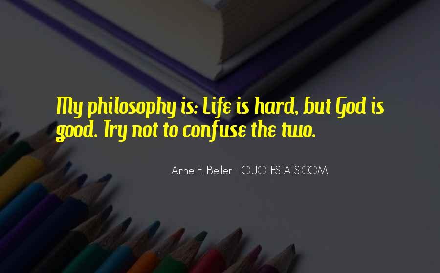 Hard Life God Quotes #1428676