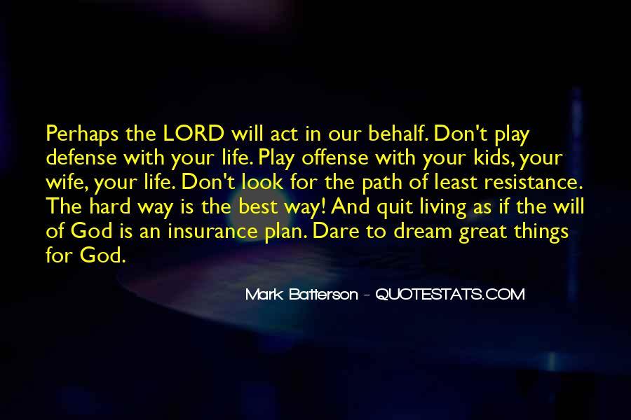 Hard Life God Quotes #1549228