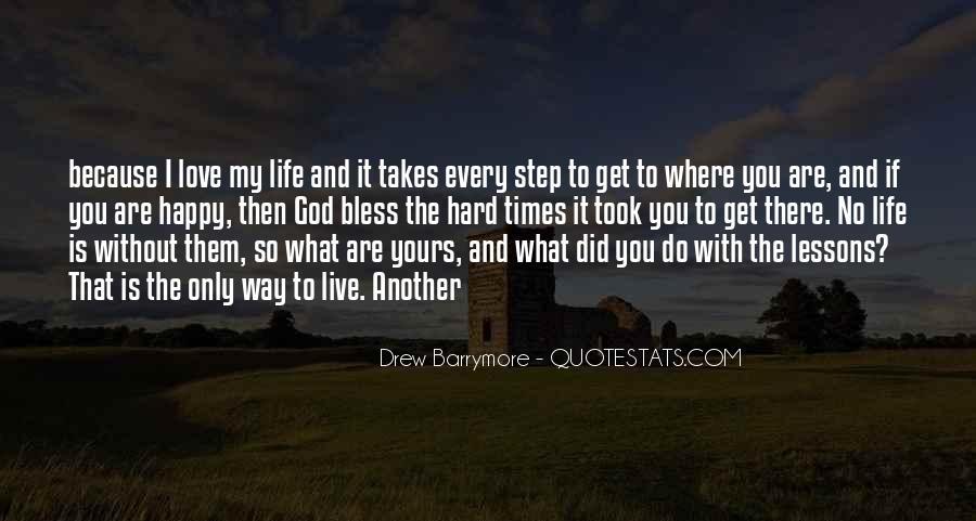 Hard Life God Quotes #1567709