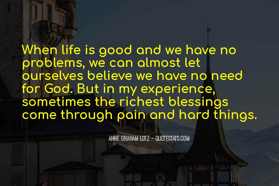 Hard Life God Quotes #1647558
