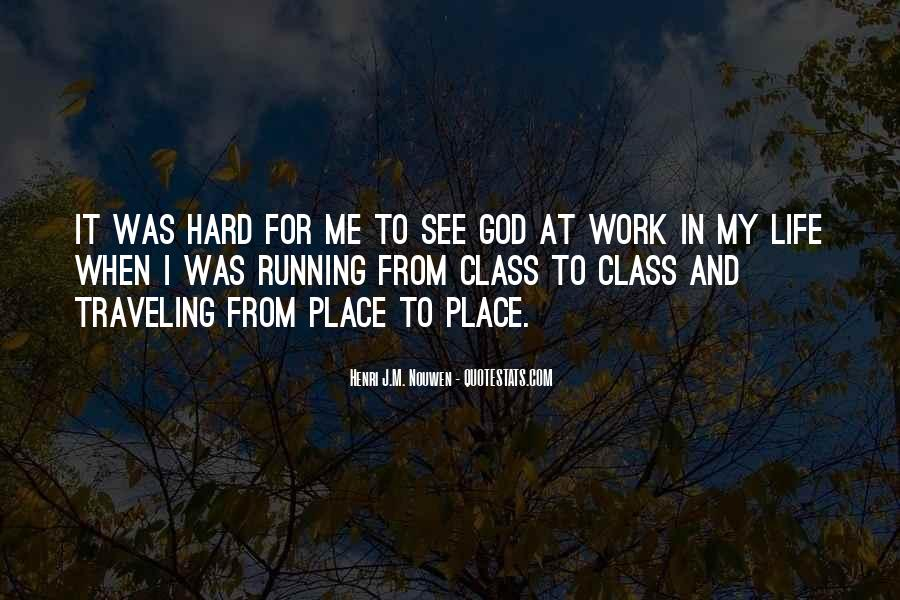 Hard Life God Quotes #1749887