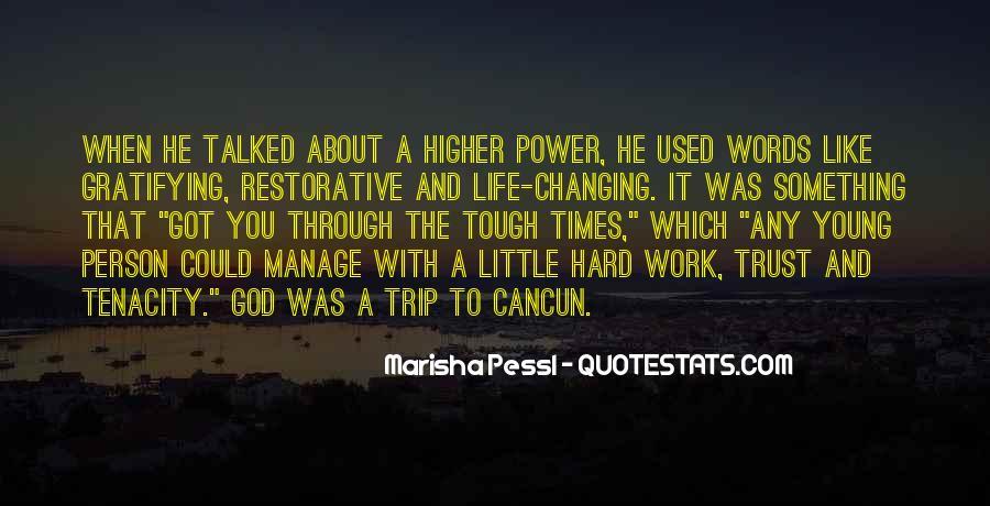Hard Life God Quotes #181346