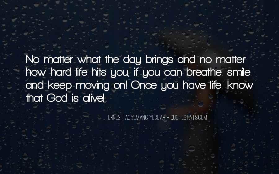 Hard Life God Quotes #284871