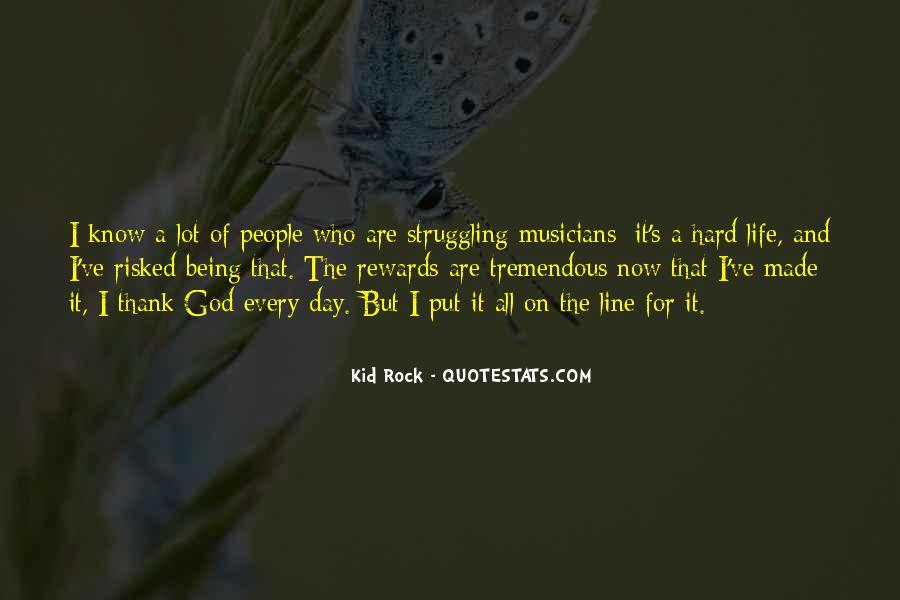 Hard Life God Quotes #357410