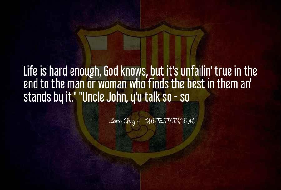 Hard Life God Quotes #478611