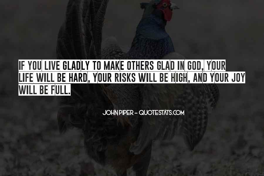 Hard Life God Quotes #542099