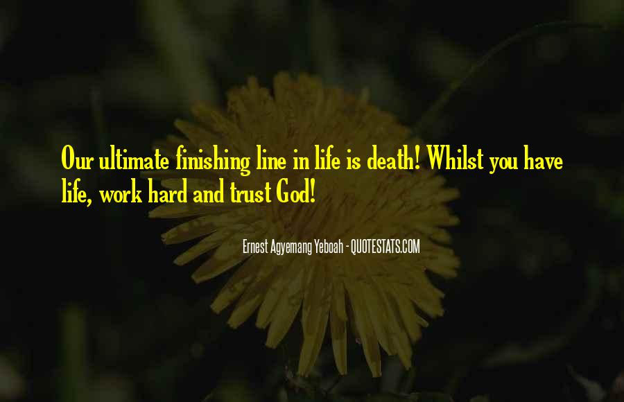 Hard Life God Quotes #546826
